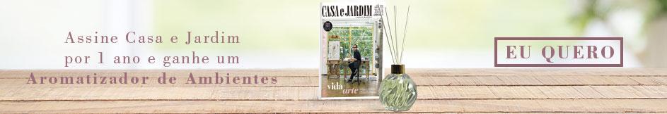 Assine Casa e Jardim e Ganhe um Aromatizador de Ambientes!