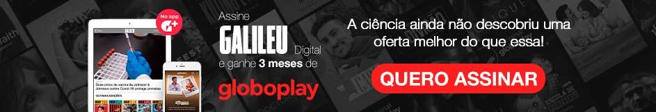 Assine Galileu Digital e ganhe 3 meses de Globoplay para maratonar suas séries preferidas!