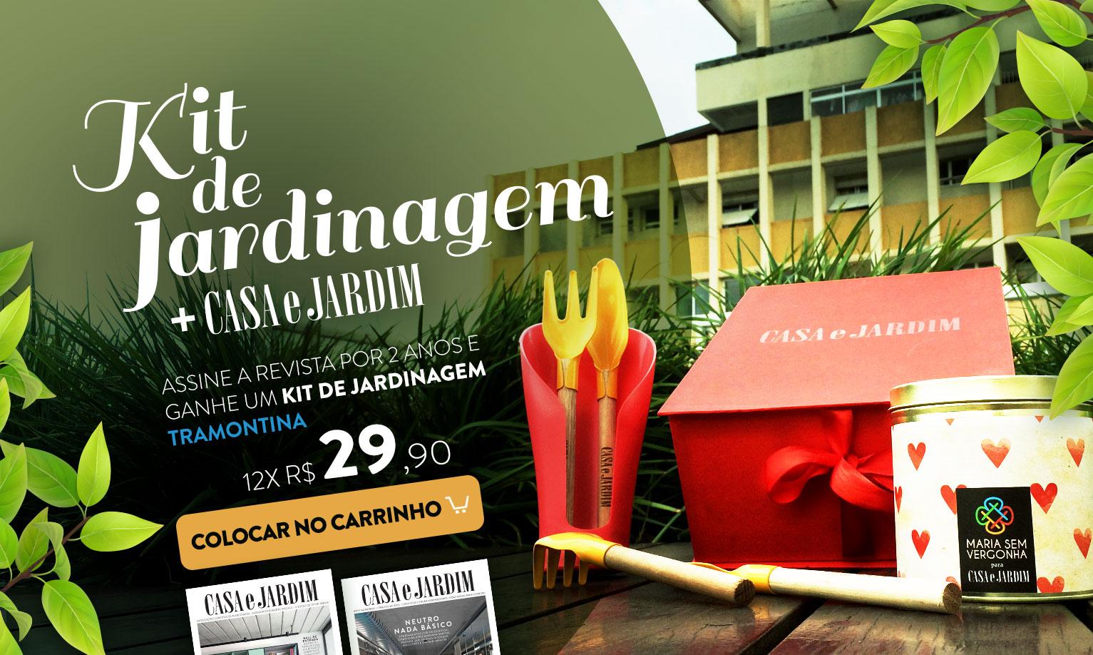 e32a025e65b22 .  E-commerce Editora Globo - Assine Casa e Jardim e ganhe kit de  Jardinagem  .