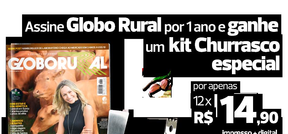Assine GLOBO RURAL por 2 anos e GANHE um kit Churrasco exclusivo  - por apenas 12x de R$29,90