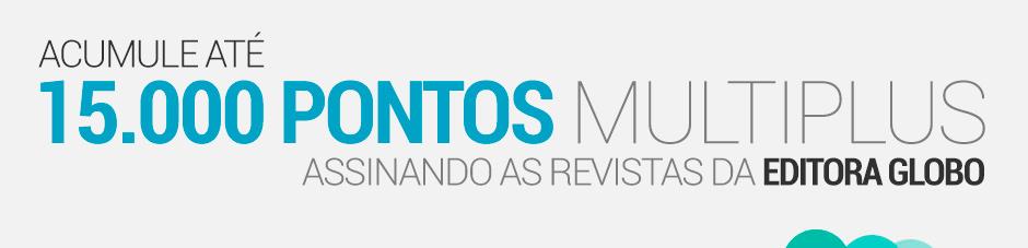 Acumule até 15.000 pontos Multiplus assinando as revistas da Editora Globo