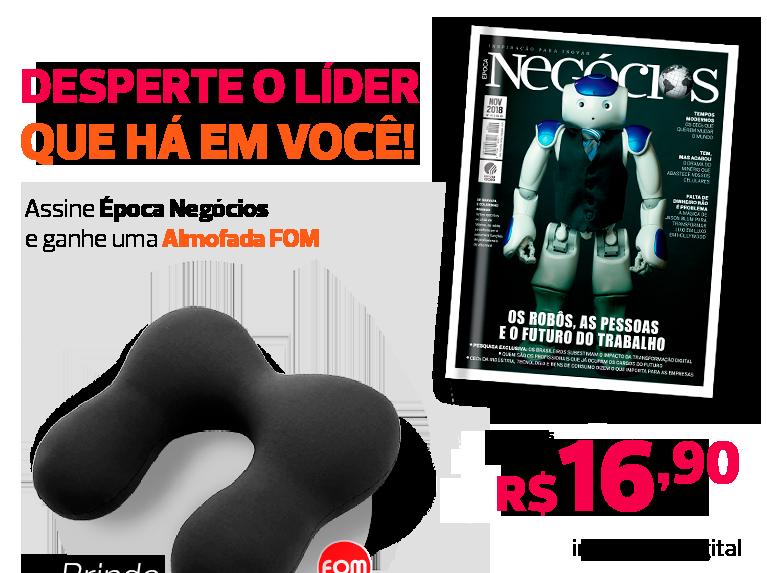 136f94dc7af4c .  E-commerce Editora Globo - Assine a revista Época Negócios e ganhe  almofada FOM  .