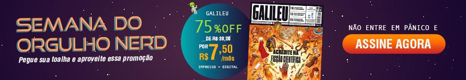 Assine revista Galileu com 75% de desconto