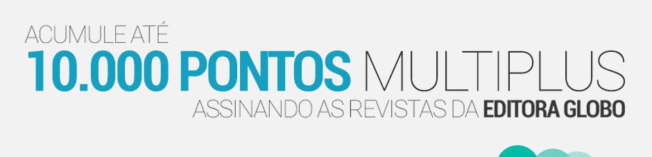 Acumule até 10.000 pontos Multiplus assinando as revistas da Editora Globo