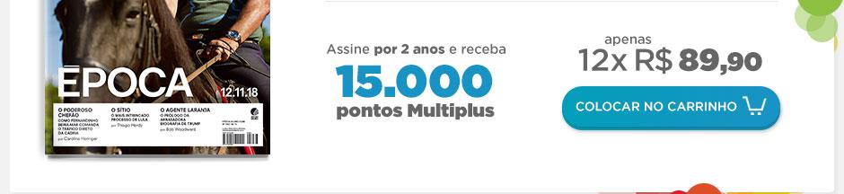 Assine ÉPOCA por 2 anos E GANHE 15.000 PONTOS MULTIPLUS